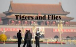 Tigers and Flies: the Chinese Communist Party's anti-corruption campaign