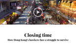 Closing time: How Hong Kong's street hawkers struggle to survive