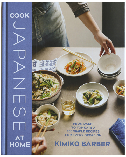 Recipe book cook japanese at home meals easy to prepare post kimiko barber writes that in 2013 japanese cuisine was added to the united nations cultural heritage list only the second after frances forumfinder Images