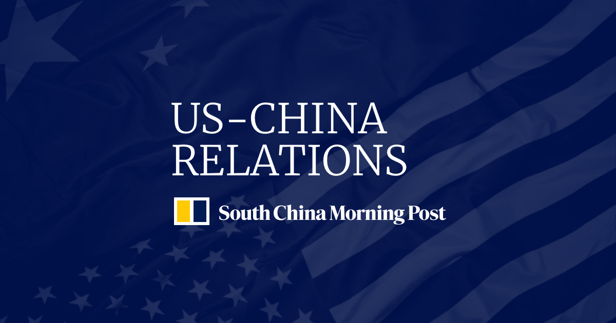 US-China relations: latest news, analysis, and opinion | South China Morning Post